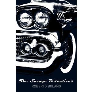 Savage Detectives (anniv. edition)