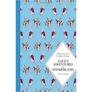 Alice's Adventures in Wonderland. Macmillan Classics Edition