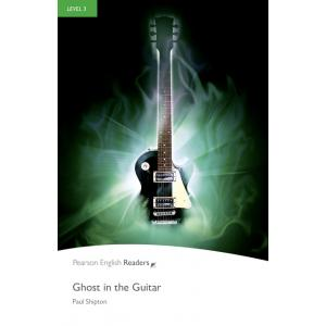 Ghost in the Guitar + MP3. Pearson English Readers