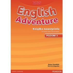 New English Adventure 3. Książka Nauczyciela do Podręcznika Wieloletniego