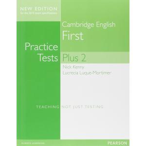 Practice Tests Plus FIRST 2. Podręcznik bez Klucza