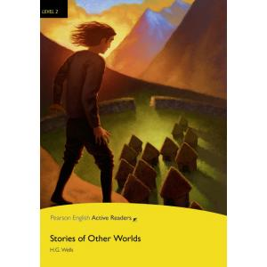 Stories of Other Worlds + MP3. Pearson English Active Readers