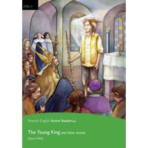 The Young King and Other Stories + MP3. Pearson English Active Readers