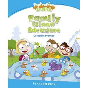 Family Island Adventure. Poptropica English. Pearson Kids. Level 1