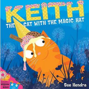 Keith. The Cat with the Magic Hat