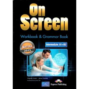 On Screen Intermediate (B1+/B2). Matura Workbook + Grammar Book