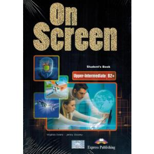 On Screen Upper Intermediate (B2+). Podręcznik + Writing Book