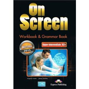 On Screen Upper Intermediate (B2+). Matura Workbook + Grammar Book