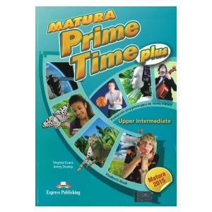 Matura Prime Time PLUS Upper Intermediate. Podręcznik