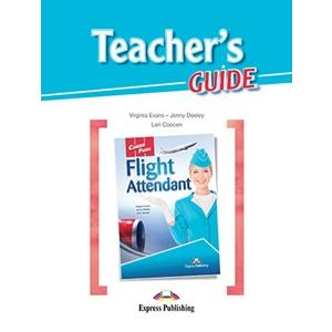 Flight Attendant. Career Paths. Teacher's Guide
