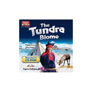 Discover World. CLIL Readers. The Tundra Biome. Teacher's CD-ROM