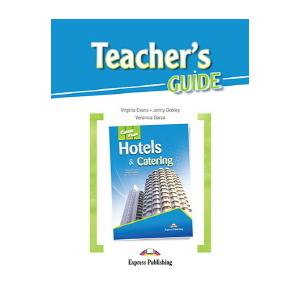 Hotels & Catering. Career Paths. Teacher's Guide