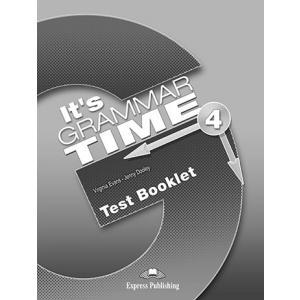 It's Grammar Time 4. Test Booklet
