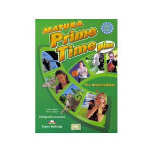 Matura Prime Time PLUS Pre-Intermediate. Podręcznik Wieloletni