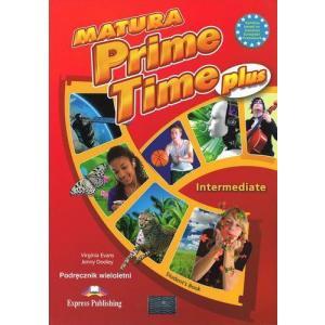 Matura Prime Time PLUS Intermediate. Podręcznik Wieloletni