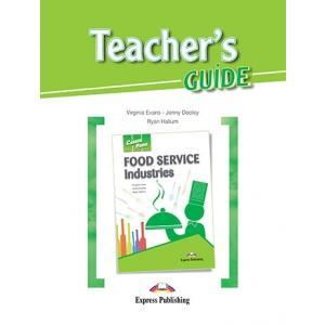 Food Service Industries. Career Paths. Teacher's Guide