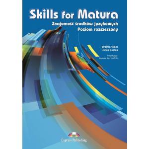 Skills for Matura. Znajomość Środków Językowych. Poziom Rozszerzony