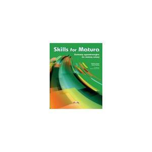 Skills for Matura. Zestawy Egzaminacyjne do Matury Ustnej