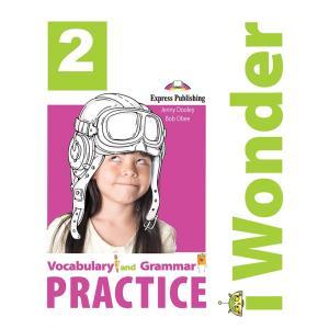 I Wonder 2. Vocabulary and Grammar Practice