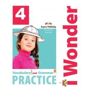 I Wonder 4. Vocabulary and Grammar Practice