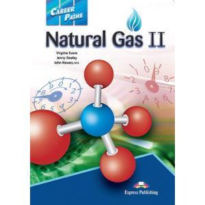 Career Paths. Natural Gas II. Student's Book + kod DigiBook
