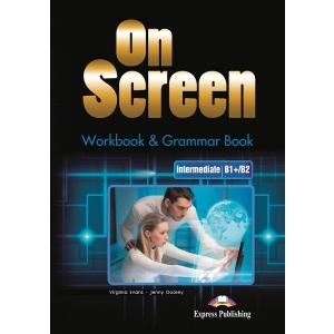 On Screen Intermediate (B1+/B2). Workbook + Grammar Book + DigiBook. Edycja Polska