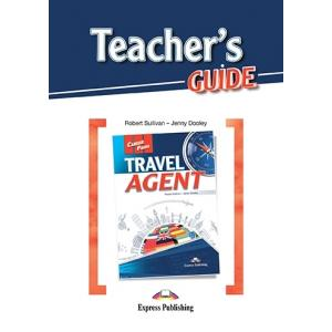 Career Paths. Travel Agent. Teacher's Guide
