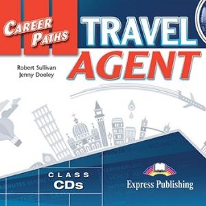 Career Paths. Travel Agent. Class Audio CD