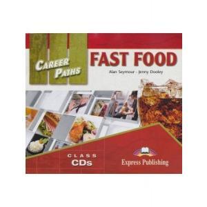 Career Paths. Fast Food. Class Audio CD