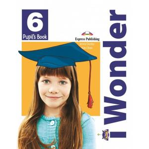I Wonder 6. Pupil's Book + Interactive eBook