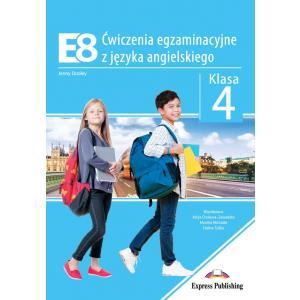 E8. Ćwiczenia egzaminacyjne z języka angielskiego. Klasa 4