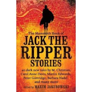 Mammoth Book of the Jack the Ripper Stories