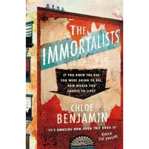The Immortalists. If You Knew The Date Of Your Death, How Would You Live?