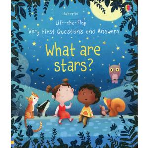Lift-the-flap. Very First Questions and Answers What are stars?