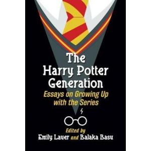 The Harry Potter Generation. Essays on Growing Up with the Series