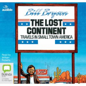 The Lost Continent. Travels In Small Town America
