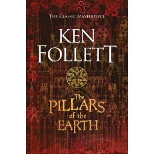 Pillars of the Earth (Kingsbridge Novels 1)
