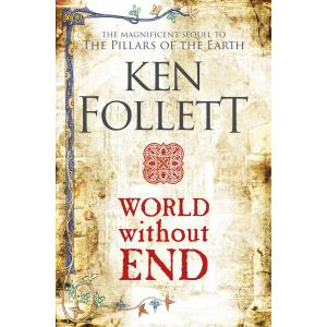 World without End (Kingsbridge Novels 2)