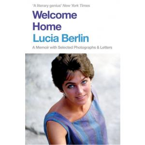 Welcome Home. A Memoir with Selected Photographs and Letters