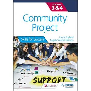 Community Project for the IB MYP 3-4. Skills for Success