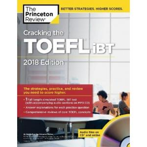 Cracking the TOEFL iBT with Audio CD: 2018 Edition