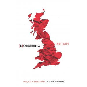 Bordering Britain. Law, Race and Empire