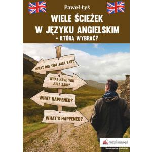 Wiele ścieżek w języku angielskim którą wybrać?
