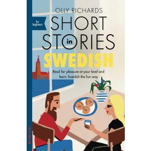 Short Stories in Swedish for Beginners /wersja szwedzko-angielska/ A2-B1