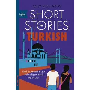 Short Stories in Turkish for Beginners /wersja turecko-angielska/ A2-B1