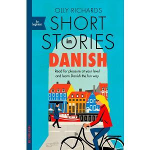 Short Stories in Danish for Beginners /wersja duńsko-angielska/ A2-B1
