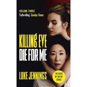 Killing Eve. Die For Me