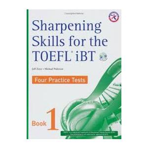 Sharpening Skills for the TOEFL iBT - Four Practice Tests + 4 Audio CD