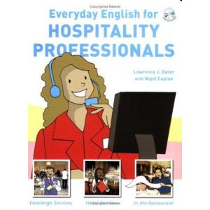 Everyday English for Hospitality Professionals student book + CD MP3