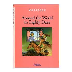 Around the World in Eighty Days. Ćwiczenia. Compass Classic Readers. Level 4